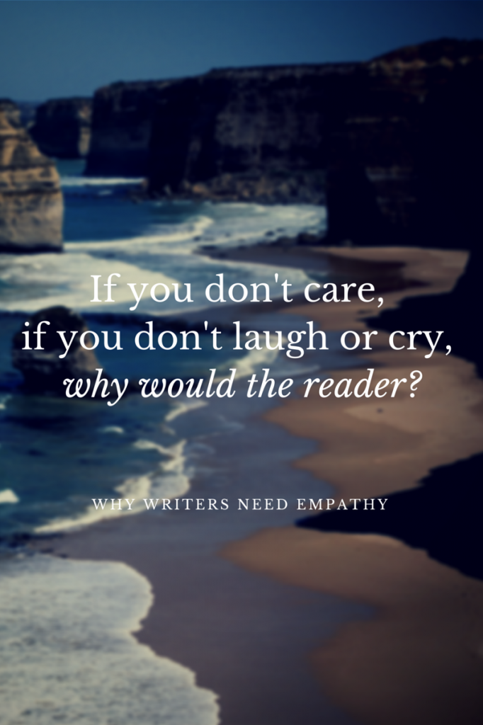 Why Writers Need Empathy