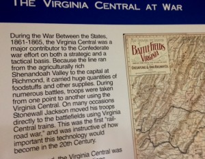 "Historical plaque reading, ""The Virginia Central at War,"" about railroads role in United States Civil War"
