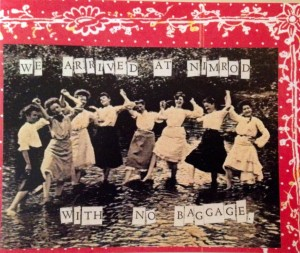 "Note card showing women standing in a stream. Text reads, ""We arrived at Nimrod with no baggage"""
