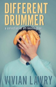 Different Drummer by Vivian Lawry, humor stories, short stories, funny