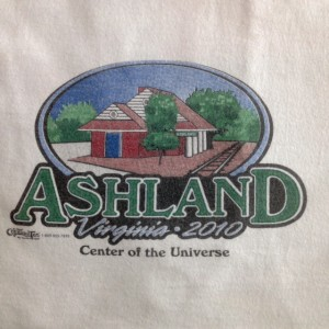 "sign reading, ""Ashland, Virginia, Center of the Universe"""
