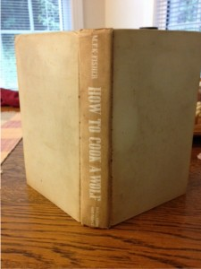 "book spine of ""How to Cook a Wolf"" by M.F.K. Fisher"