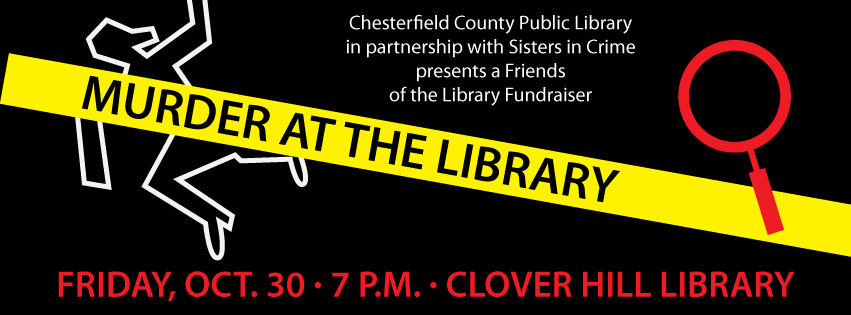 Chesterfield County Public Library Murder at the Library fundraiser October 30