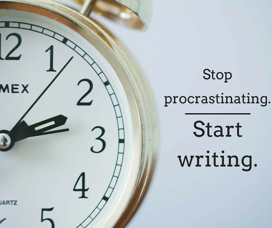 """Stop procrastinating. Start writing."" Writers and procrastination."
