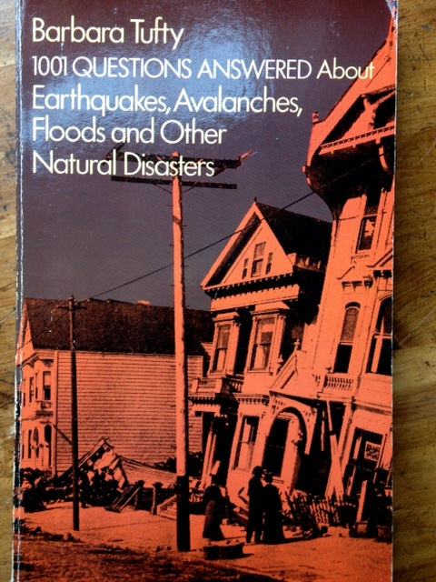 1001 Questions Answered About Earthquakes...and Other Natural Disasters