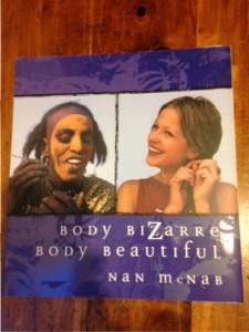 body image: Body Bizarre, Body Beautiful by Nan Menab