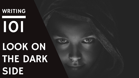 Writing 101: Look on the Dark Side. Woman in hood.