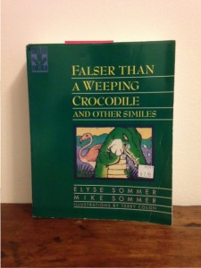 "research book: ""Falser Than a Weeping Crocodile and Other Similes"""