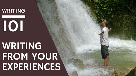 writing from your experiences; man standing by waterfall