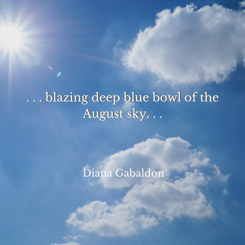 Diana-Gabaldon-quote-blazing-deep-blue-August-sky