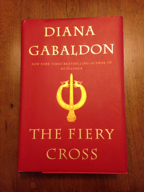 The Fiery Cross by Diana Gabaldon, book five in the Outlander series