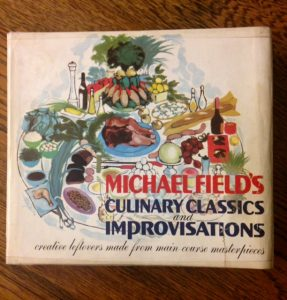 Michael Fields Culinary Classics and Improvisations: Creative Leftovers Made from Main-Course Masterpieces, cookbook, Top Ten Tuesday pick