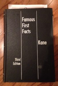 Famous First Facts: Third Edition, Kane, book, trivia, writing inspiration