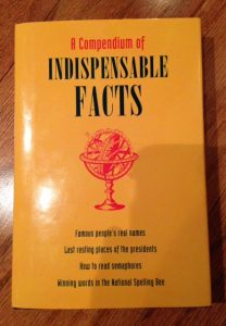 A Compendium of Indispensable Facts, book, trivia, writing inspiration