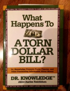 What Happens to a Torn Dollar Bill?, Charles Reichblum, book, trivia about money, writing inspiration