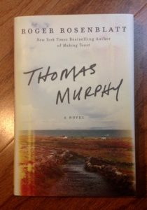 Thomas Murphy: A Novel, book by Roger Rosenblatt
