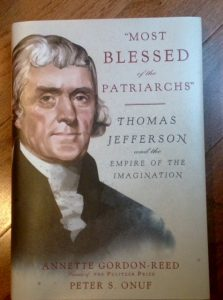 """Most Blessed of the Patriarchs"" Thomas Jefferson and the Empire of the Imagination, Annette Gordon-Reed, Peter S. Onuf, book, Top Ten Tuesday pick"