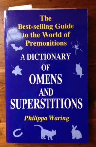 A Dictionary of Omens and Superstitions, by Philippa Waring, book