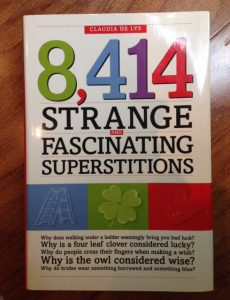 8,414 Strange and Fascinating Superstitions, Claudia De Lys, book, superstitions, Friday the 13th