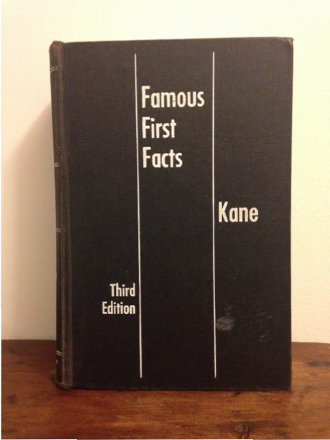 Famous First Facts: Third Edition, book by Kane,
