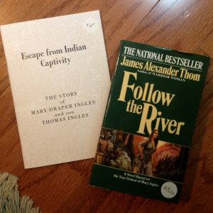 two books, Escape from Indian Captivity, Follow the River