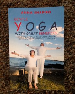 Gentle Yoga with Great Benefits Anna Shapiro