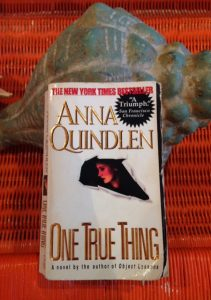 One True Thing Anna Quindlen