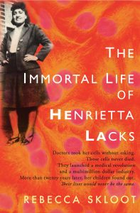 immortal life henrietta lacks rebecca skloot