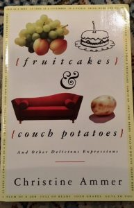 fruitcakes couch potatoes christine ammer