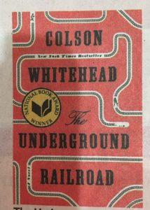colson whitehead underground railroad
