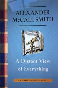 alexander mccall smith a distant view of everything