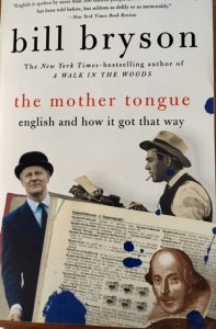 shades professor henry higgins bill bryson mother tongue
