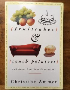 loving language fruitcakes couch potatoes christine ammer