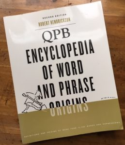 qpb encyclopedia word phrase origins