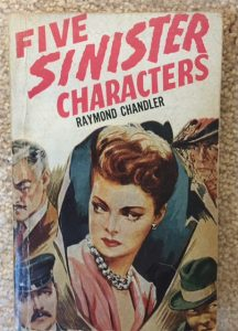five sinister characters raymond chandler