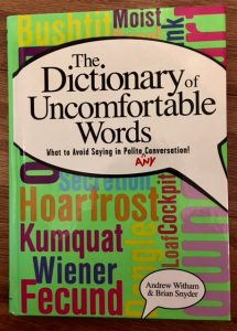 Dictionary uncomfortable words