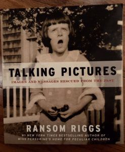 talking pictures ransom riggs