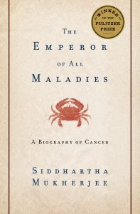emperor all maladies siddartha mukherjee