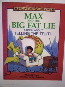 max big fat lie book telling truth