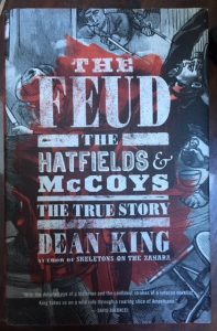 feud hatfields mccoys true story dean king