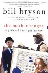 bill bryson mother tongue