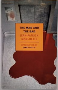 mad bad jean patrick manchette