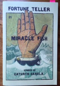 cathryn hankla fortune teller miracle fish