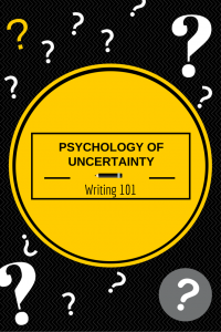 psychology uncertainty