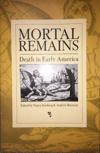 mortal remains death early america