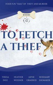 fetch thief inge weidner ormerod shomaker