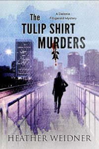 tulip shirt murders heather weidner