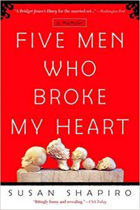 five men broke my heart susan shapiro