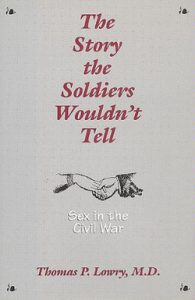 The Story the Soldiers Wouldn't Tell thomas lowry